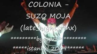 COLONIA - SUZO MOJA (late_night_rmx)