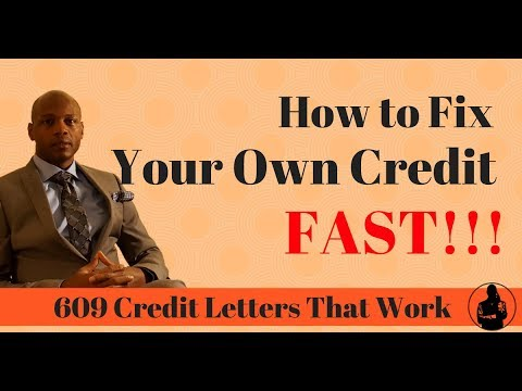how to fix your own credit fast myecon 609 credit repair letters that work