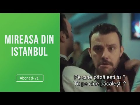 "Mireasa din Istanbul (13 08 2019) - Fikret, ""bomba cu ceas"