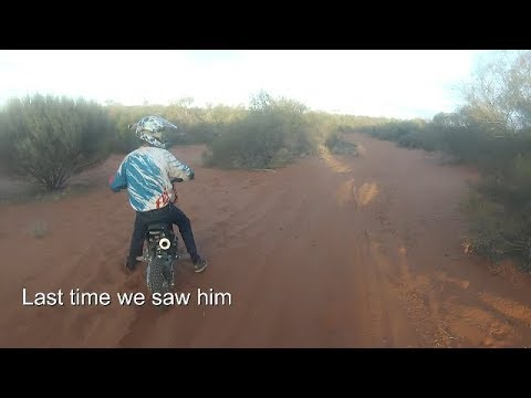 We lost my brother on dirtbikes...