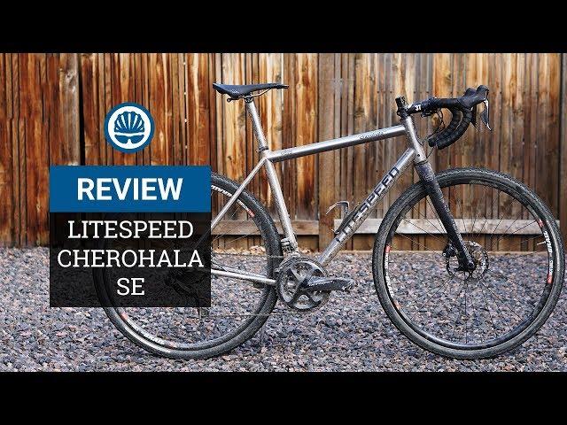 Litespeed Cherohala SE Review - Ultra-Versatile Titanium