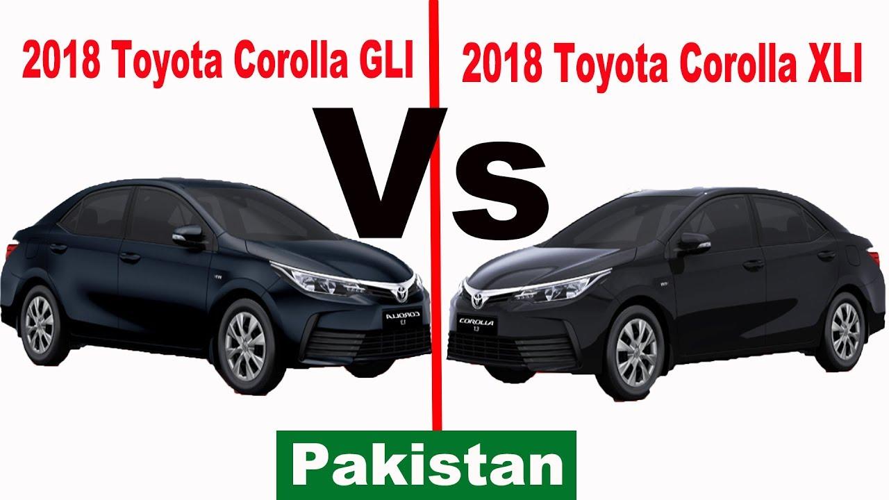 2018 toyota corolla gli vs 2018 toyota corolla xli | pakistan