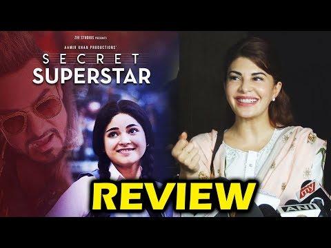 Secret Superstar Review By Jacqueline Fernandez | Aamir Khan, Zaira Wasim
