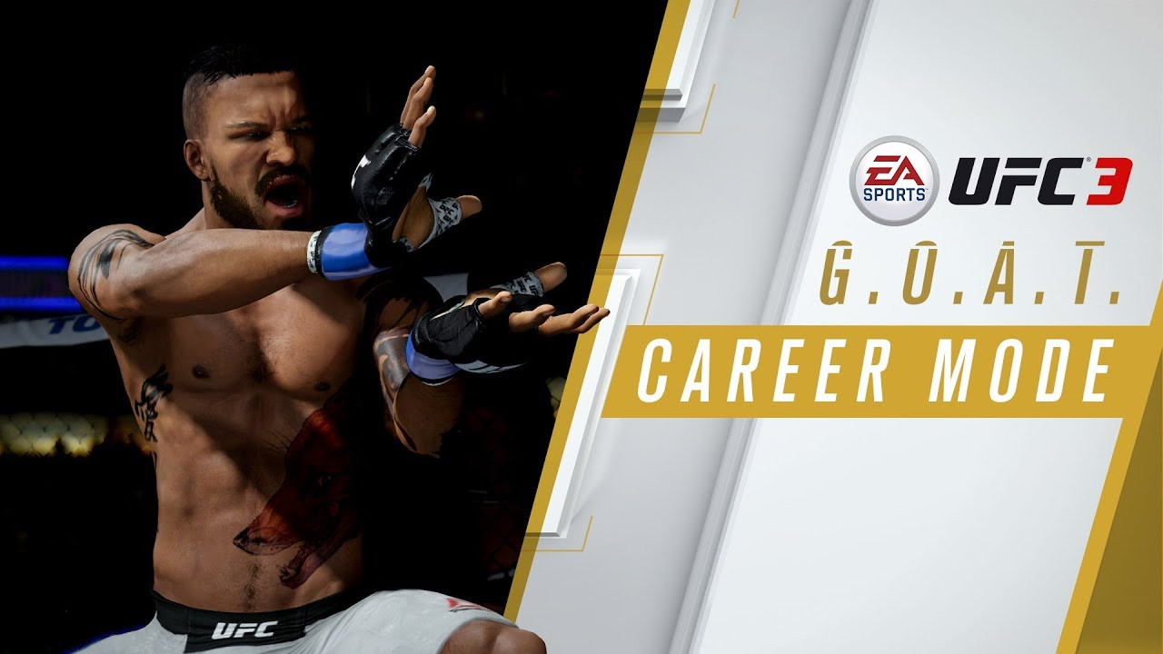EA SPORTS UFC 3   GOAT Career Mode Trailer   Xbox One, PS4