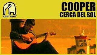 COOPER - Cerca Del Sol [Official]