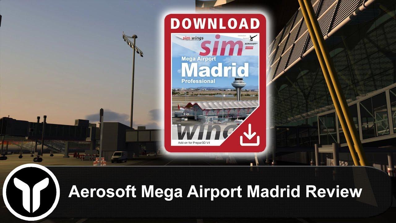 [P3D V4 5] MrYorkiesWorld's 8 5/10 Review of Aerosoft Mega Airport Madrid  Professional