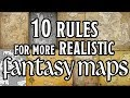 10 Rules for Believable Fantasy Maps