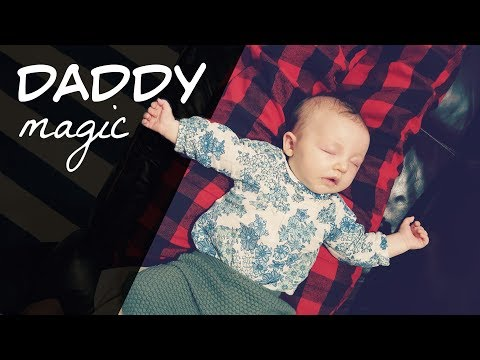 daddy-soothes-a-fussy-baby-instantly-*like-magic!*