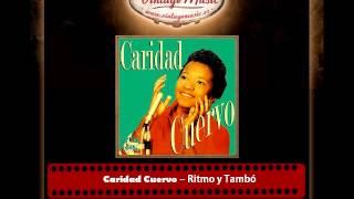 Caridad Cuervo – Ritmo y Tambó (Perlas Cubanas)