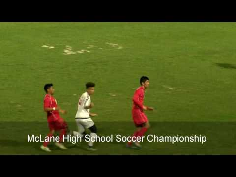 McLane Soccer Championship Highlights (Fresno, California - California Interscholastic Federation)
