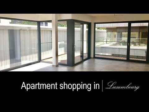 Apartment Shopping in LUXEMBOURG
