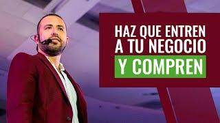 Tips para que todos entren comprar a tu negocio / Titto Gálvez