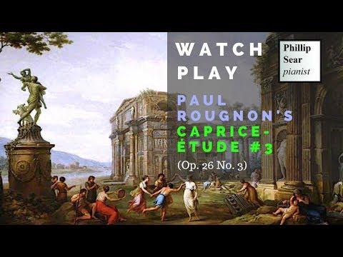 Paul Rougnon: 14 Caprices-études, Op. 26: 3 - Allegro moderato