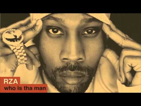 RZA - WHO IS THA MAN