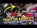 WWE 2K18 : FIGHTING ON TOP OF A TRUCK?! LEAKED MENU! COMPARISONS to 2K17 & ANALYSIS!