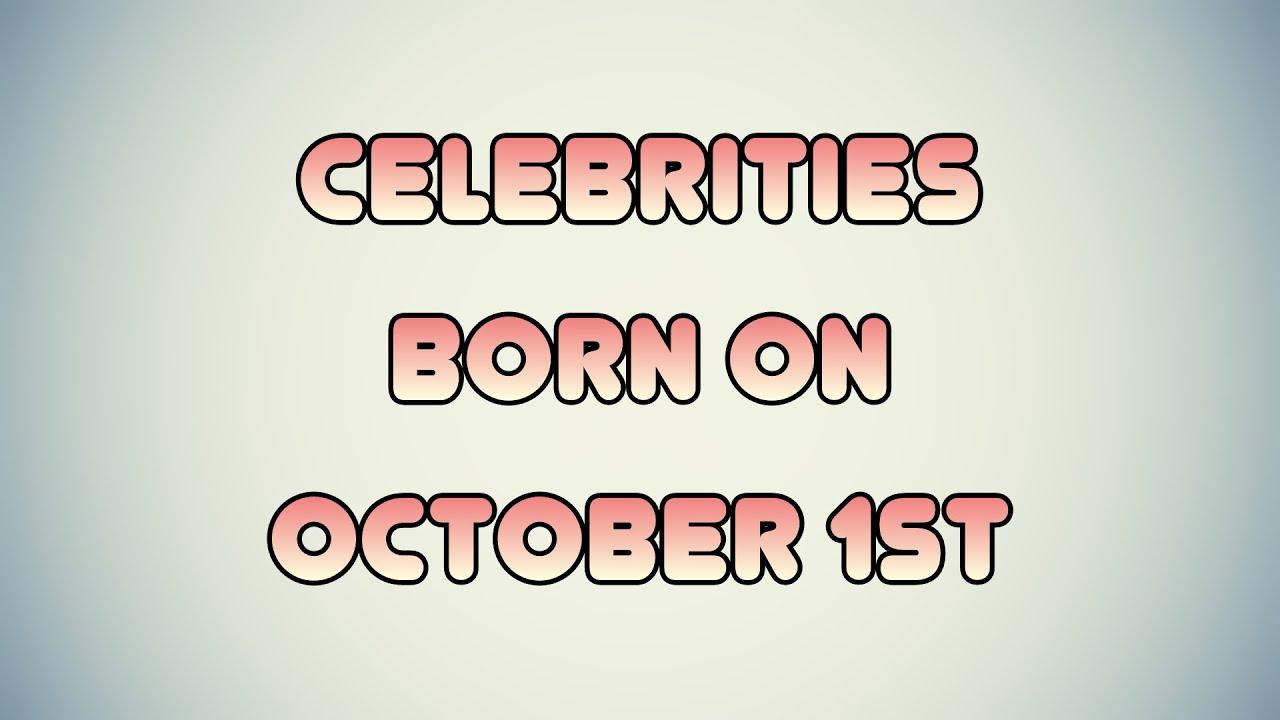 October 1 Birthdays | Famous Birthdays