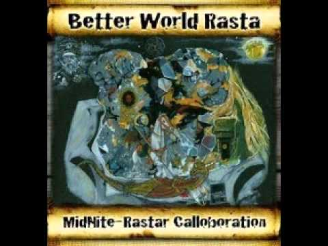 Midnite - Better World Rasta