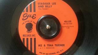 Ike & Tina Turner - STAGGER LEE AND BILLY - Sue Records