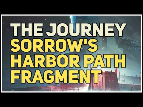 Sorrow's Harbor Path Fragment The Journey Destiny 2