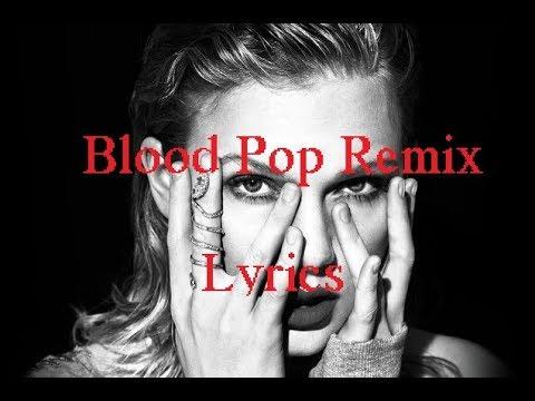 Taylor Swift - Ready For It? - Blood Pop Remix lyrics (Cakelorde edit)