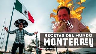 ¡Probando y Parrillando Monterrey! ¿Muy Picante? Ft @Munchies Lab  - Recetas del Mundo