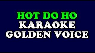 KARAOKE HOT DO HO DIROHAKKI GOLDEN VOICE