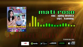 HOUSE NDESO_MATI ROSO_AJENG DEVINTA official music audio