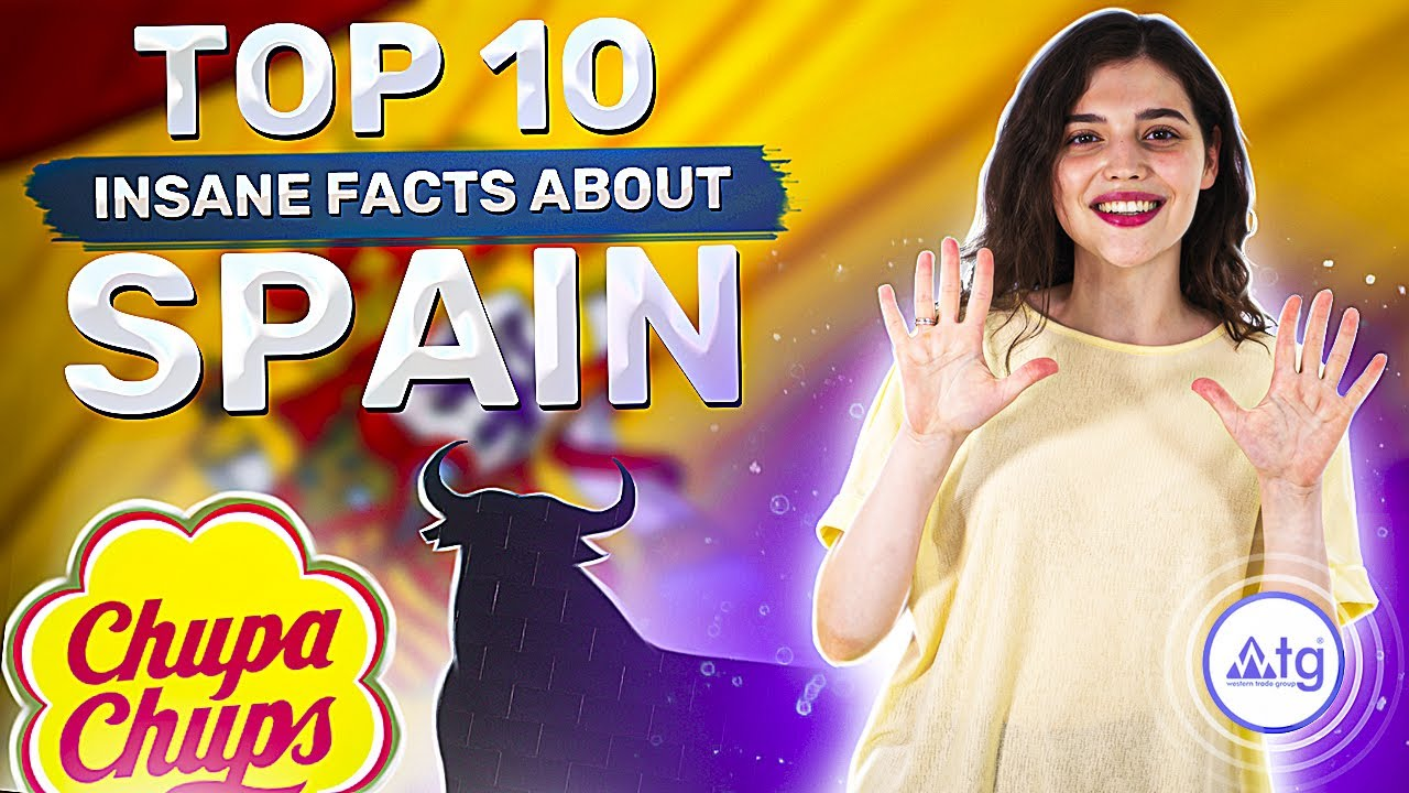 Top 10 facts about Spain
