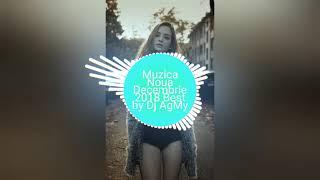 Muzica Noua Decembrie 2018 best by Dj AgMy