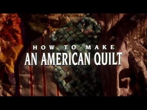 Le Patchwork De La Vie (How To Make An American Quilt) - Bande Annonce (VOST)