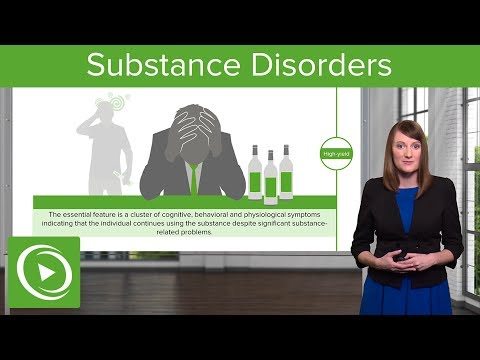 Substance Disorders, Abuse & Dependence – Psychiatry | Lecturio