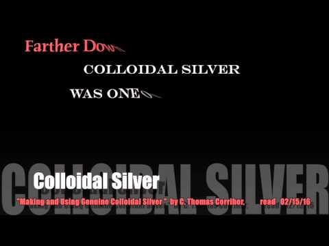 Paula Gloria reads Colloidal Silver, by C. Thomas Corriher