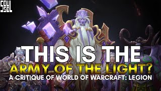 Is the Army of the Light portrayed with any accuracy? - Feedback on WoW Legion's scale