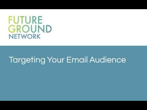 2. Targeting Your Email Audience