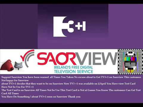 TV3  1 hr decides that they want to be on Saorview