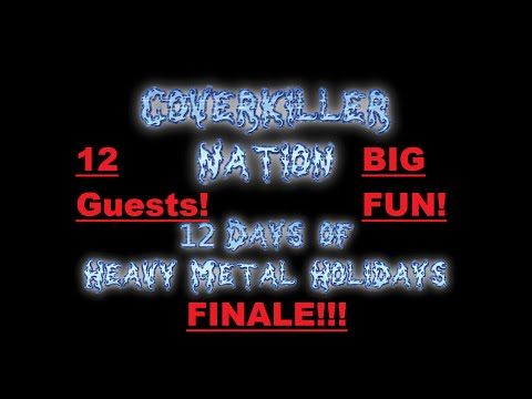 Heavy Metal Holidays FINALE! (with InfidelAmsterdam, theneedledrop, makemebad35 and 9 Other Guests!)