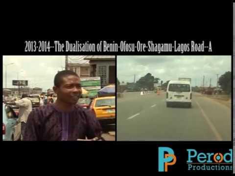 The Dualisation of Benin-Ofosu-Ore-Shagamu-Lagos Road (Ofosu Section)--A