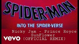 Sunflower (Remix) - Nicky Jam, Prince Royce (Spider-Man: Into The Spider-Verse)