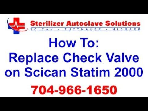 How to repair statim 2000 (replacing check valve )
