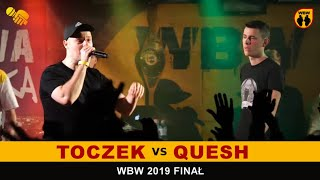 Toczek  Quesh  WBW 2019 Finał (freestyle rap battle)