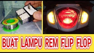 Video Buat lampu rem flip flop download MP3, 3GP, MP4, WEBM, AVI, FLV September 2018
