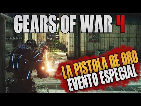LA PISTOLA DORADA!! NUEVO EVENTO   PARTIDA COMENTADA   GEARS OF WAR 4