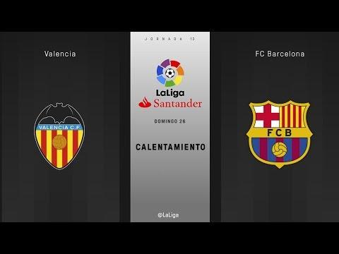 Calentamiento Valencia vs FC Barcelona