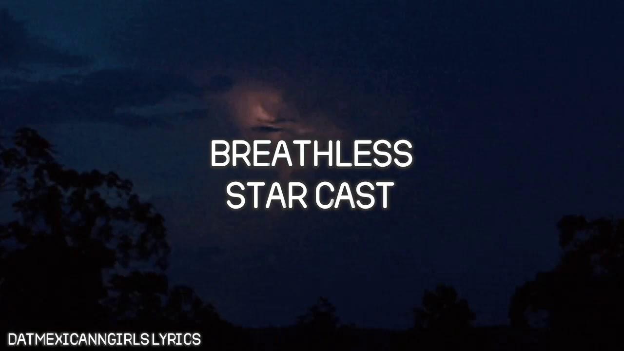 Download breathless - star (lyrics)