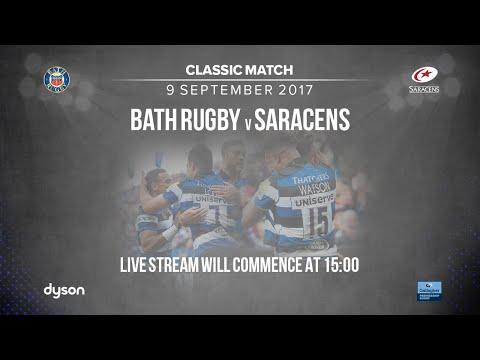 Classic Match - Bath Rugby V Saracens (9 September 2017)