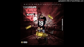 Yung Coupe ALWAYS ft Mixtape Beezy