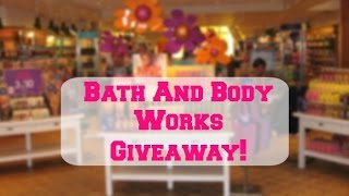 BATH AND BODY WORKS GIFT CARD GIVEAWAY {CLOSED} Thumbnail