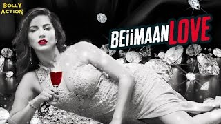Beiimaan Love | Hindi Trailer | Sunny Leone