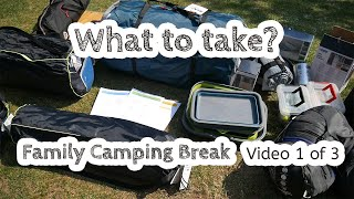 Part 1: What t๐ take on a family camping break