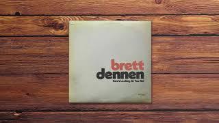 Скачать Brett Dennen Here S Looking At You Kid Official Audio